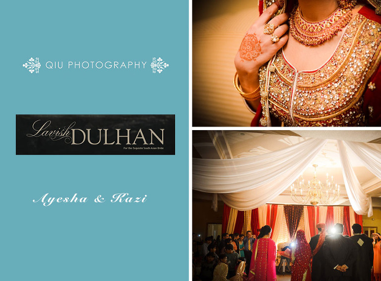 AyeshaKazi1(pp w768 h568) Featured on Lavish Dulhan | Toronto South Asian Wedding Photography | Ayesha & Kazi